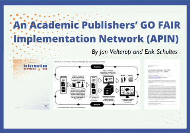 Article title: An Academic Publishers' GO FAIR Implementation Network (APIN)